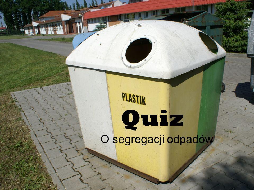 Quiz O segregacji odpadów