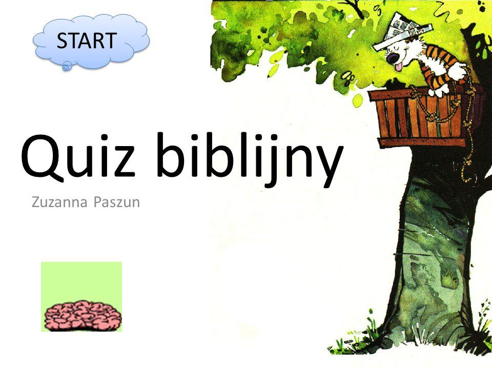 START Quiz biblijny Zuzanna Paszun
