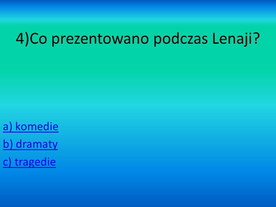 4)Co prezentowano podczas Lenaji