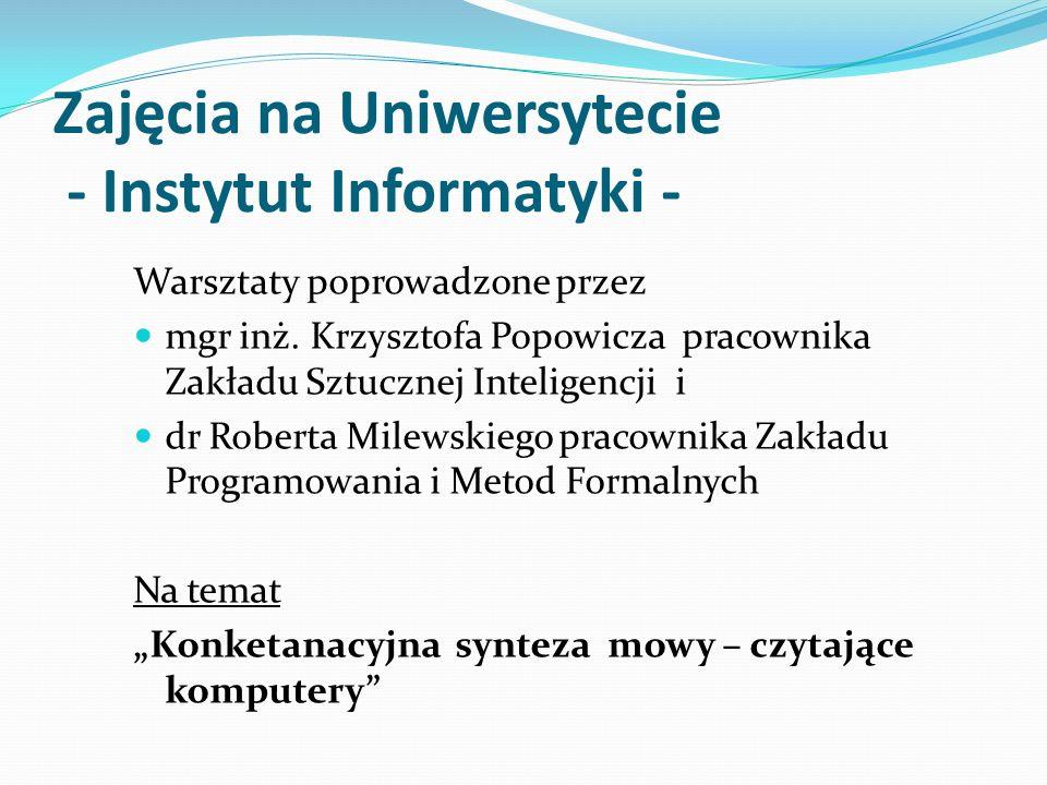 Zajęcia na Uniwersytecie - Instytut Informatyki -