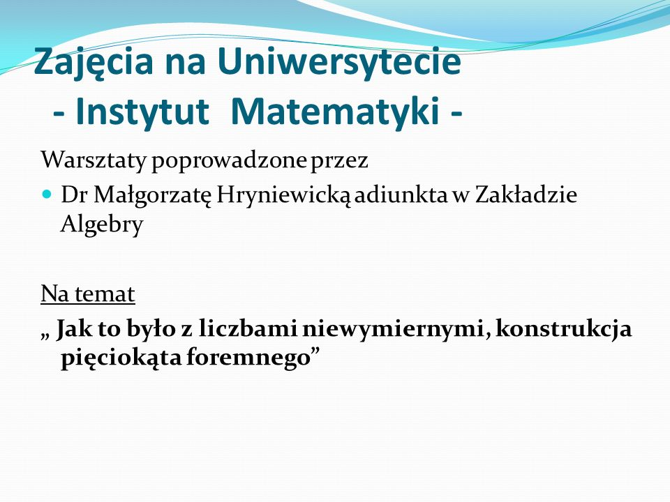 Zajęcia na Uniwersytecie - Instytut Matematyki -