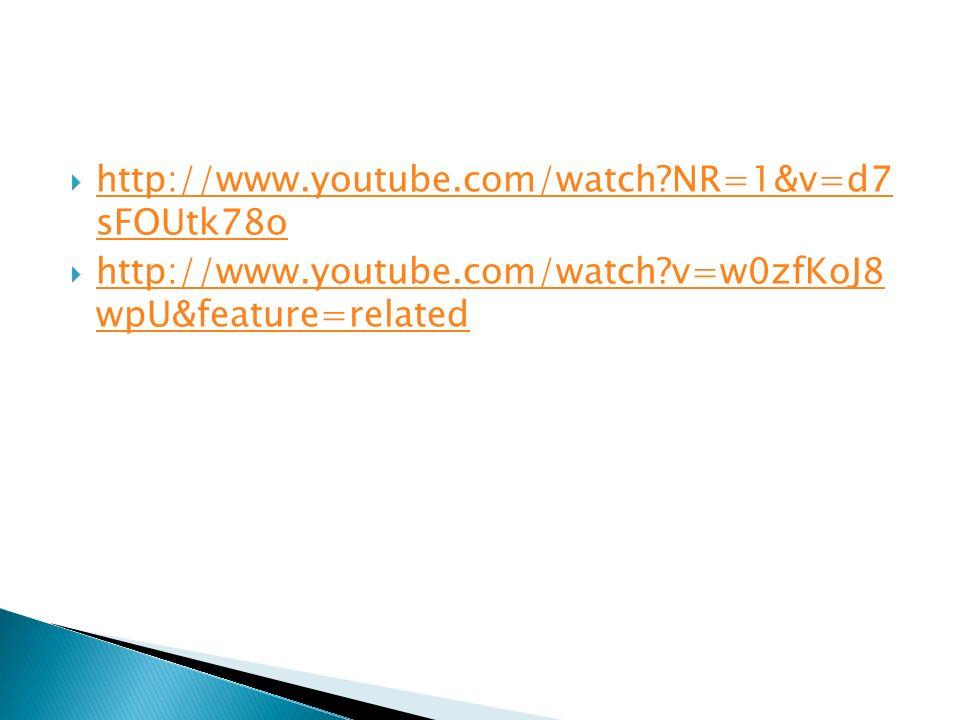 http://www.youtube.com/watch NR=1&v=d7 sFOUtk78o