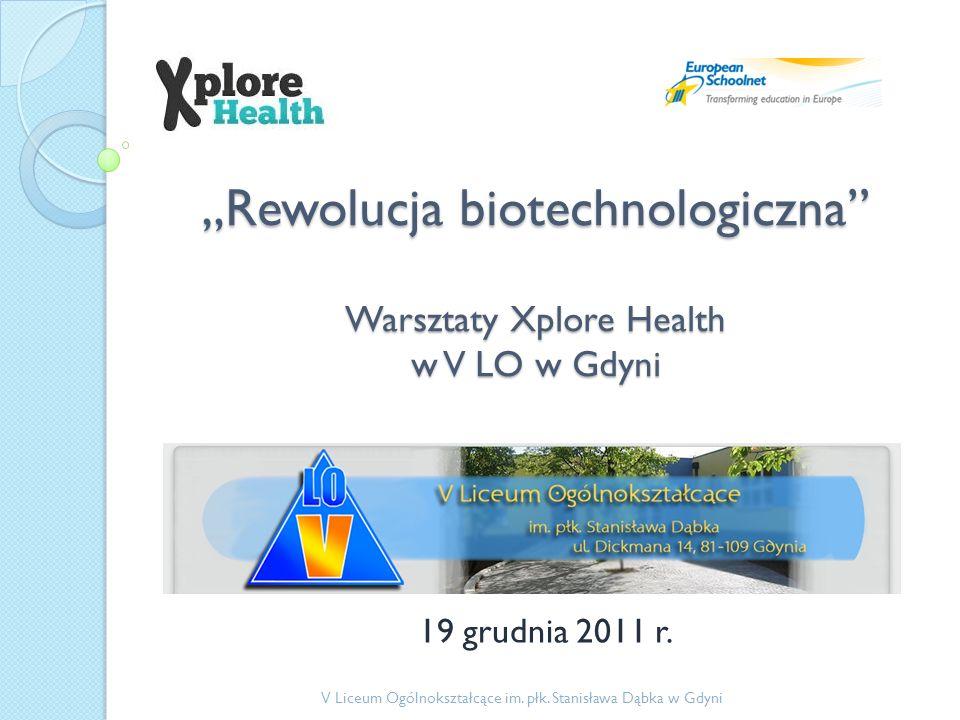 """""""Rewolucja biotechnologiczna Warsztaty Xplore Health w V LO w Gdyni"""