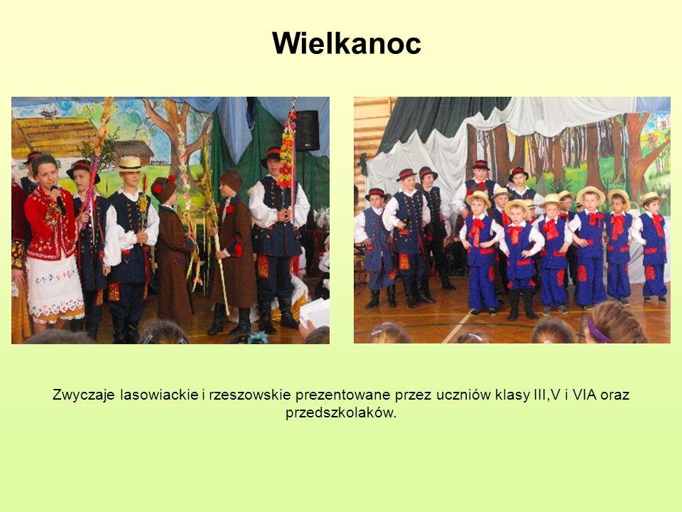 Wielkanoc Zwyczaje lasowiackie i rzeszowskie prezentowane przez uczniów klasy III,V i VIA oraz przedszkolaków.