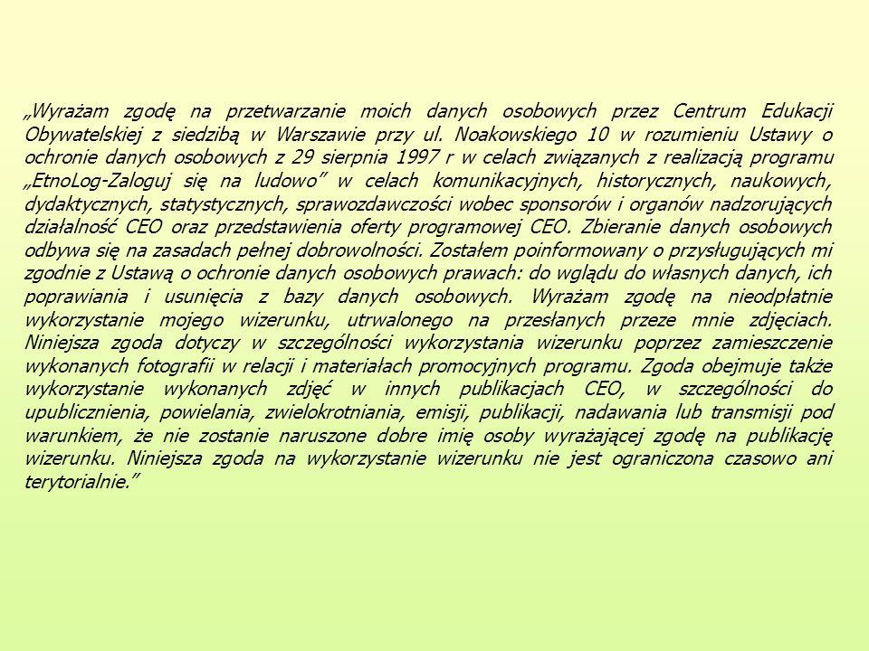 """""""Wyrażam zgodę na przetwarzanie moich danych osobowych przez Centrum Edukacji Obywatelskiej z siedzibą w Warszawie przy ul."""