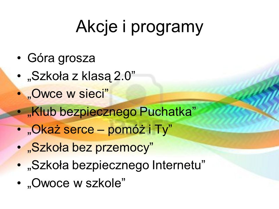 """Akcje i programy Góra grosza """"Szkoła z klasą 2.0 """"Owce w sieci"""