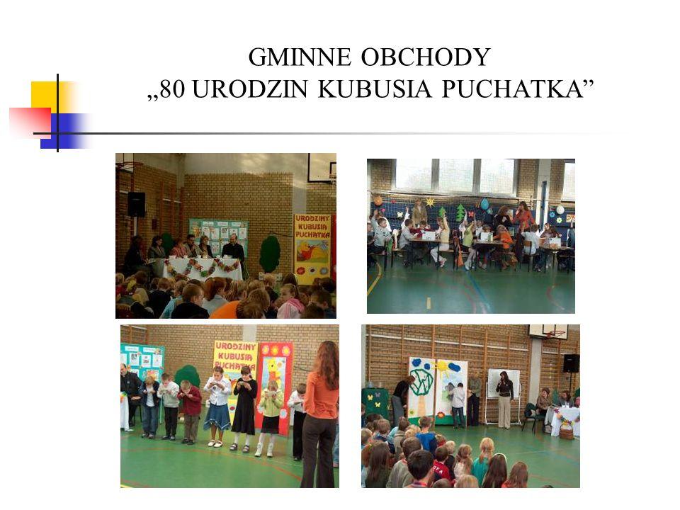 """GMINNE OBCHODY """"80 URODZIN KUBUSIA PUCHATKA"""
