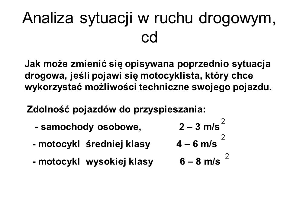 Analiza sytuacji w ruchu drogowym, cd