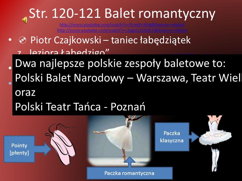 Str. 120-121 Balet romantyczny http://www. youtube. com/watch