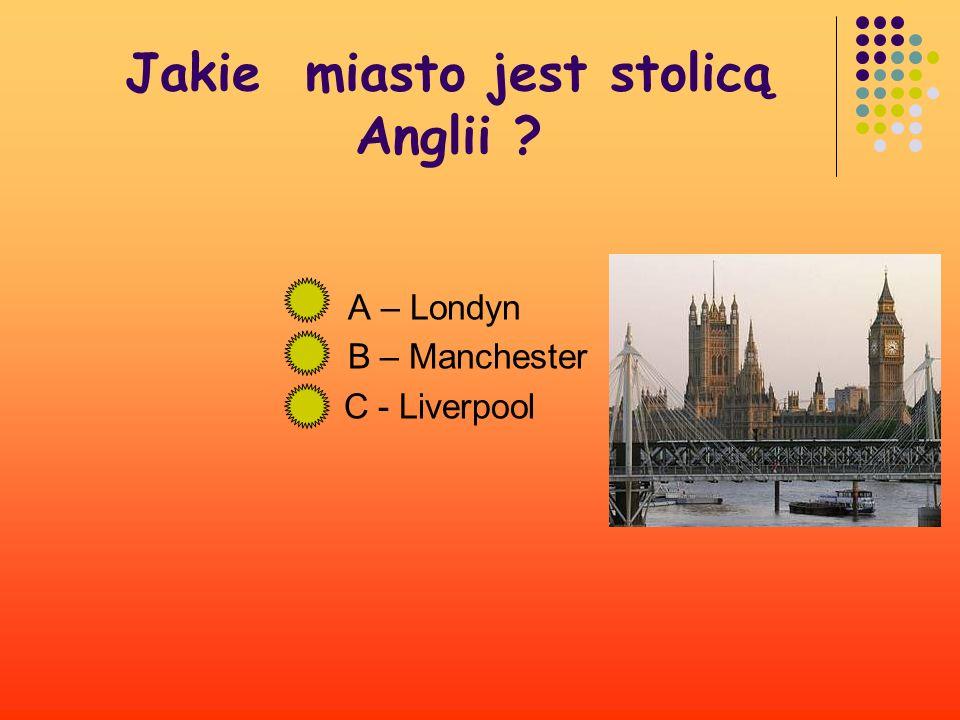 Jakie miasto jest stolicą Anglii