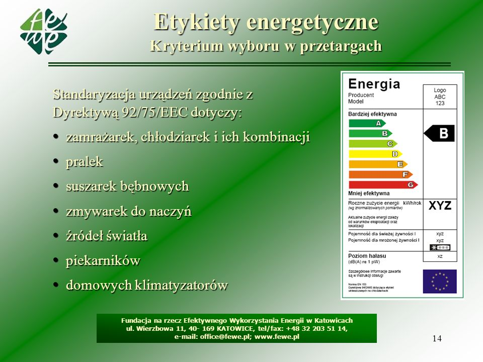 Etykiety energetyczne Kryterium wyboru w przetargach