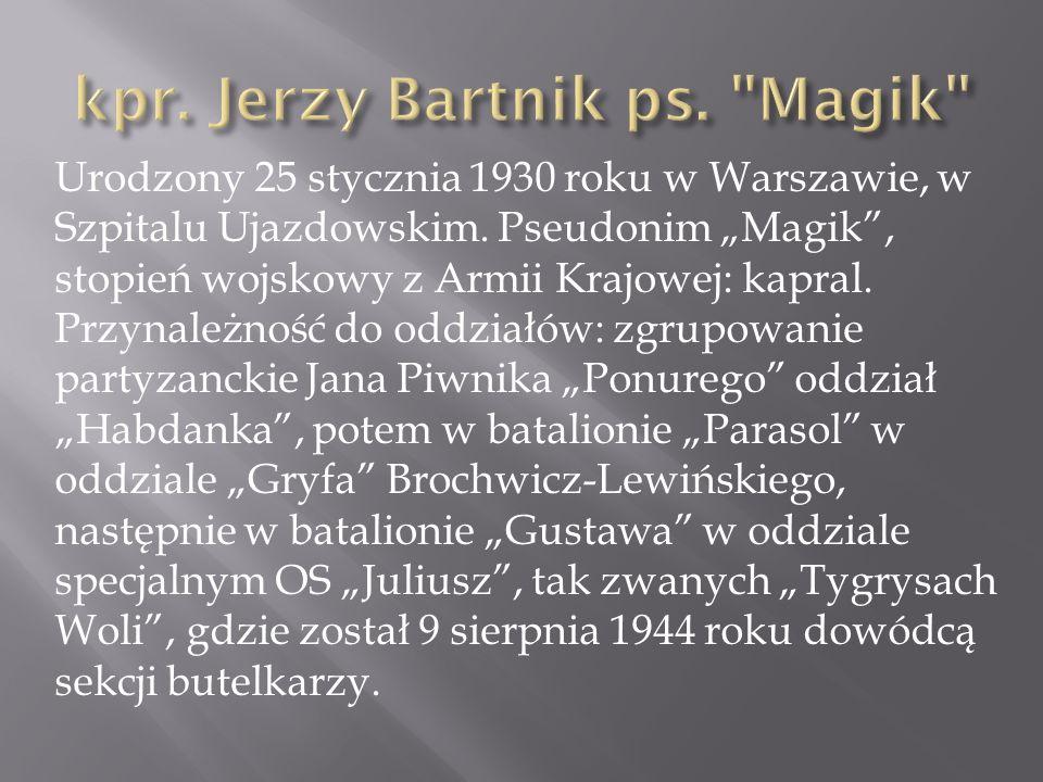 kpr. Jerzy Bartnik ps. Magik
