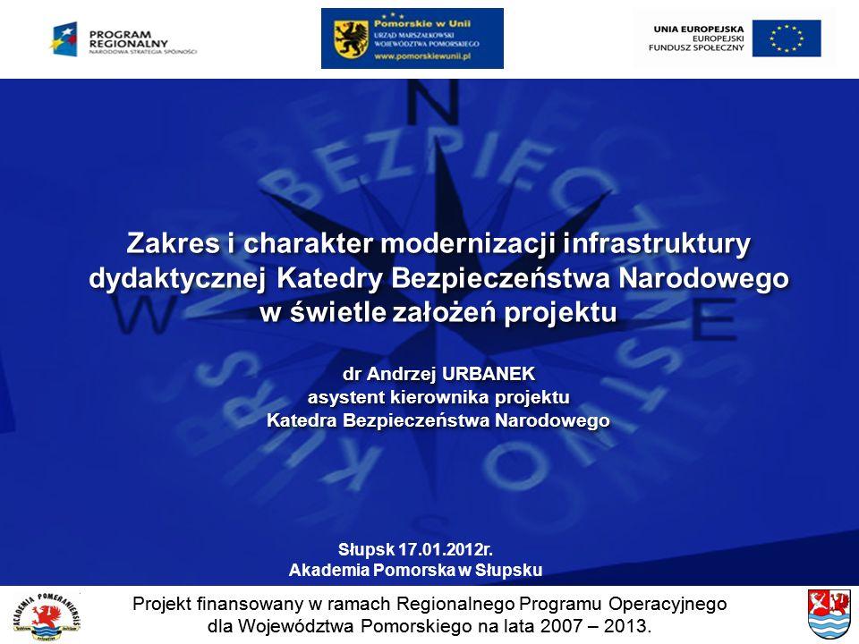 Zakres i charakter modernizacji infrastruktury dydaktycznej Katedry Bezpieczeństwa Narodowego w świetle założeń projektu