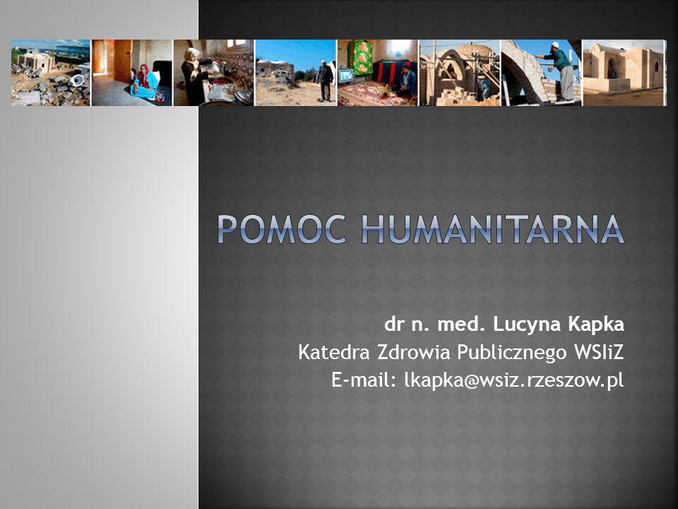 POMOC HUMANITARNA dr n. med. Lucyna Kapka