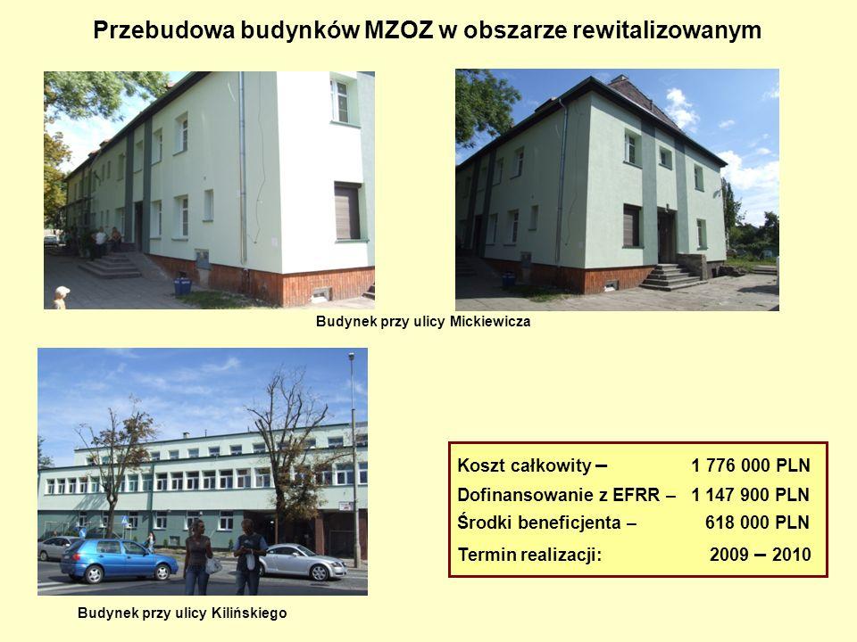 Przebudowa budynków MZOZ w obszarze rewitalizowanym