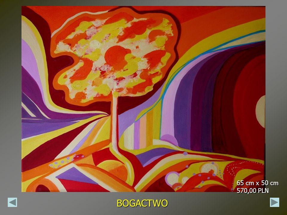65 cm x 50 cm 570,00 PLN BOGACTWO
