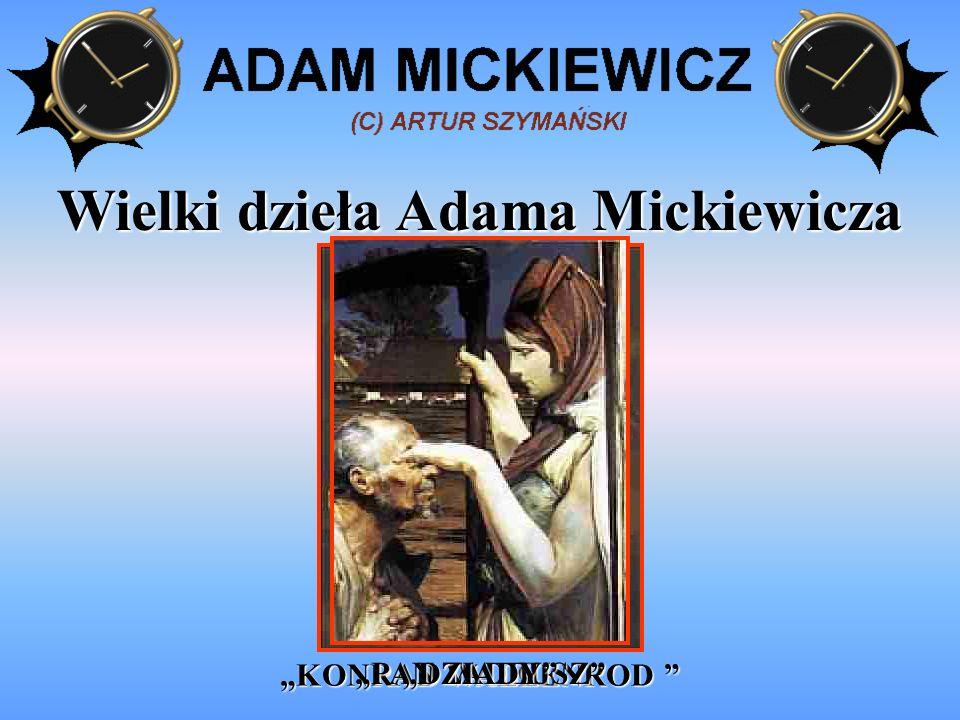 Wielki dzieła Adama Mickiewicza