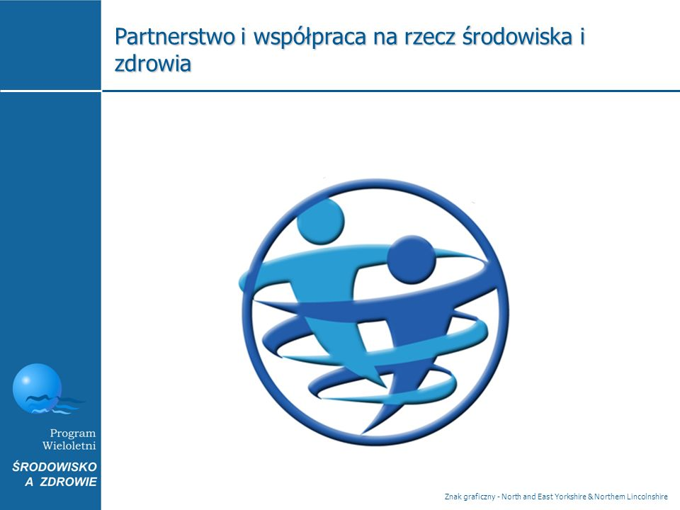 Partnerstwo i współpraca na rzecz środowiska i zdrowia