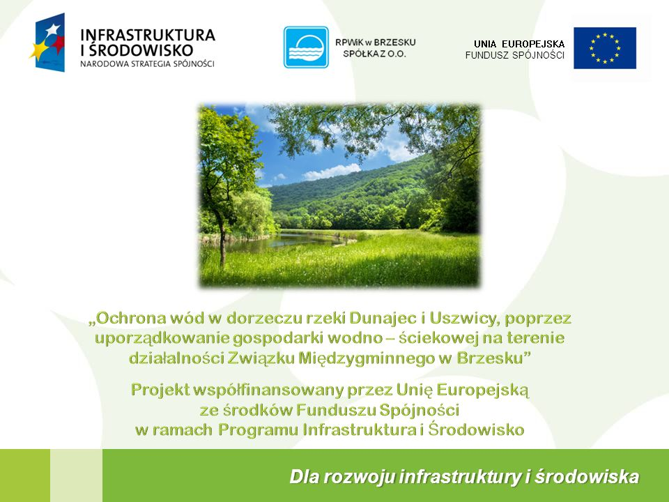 Dla rozwoju infrastruktury i środowiska