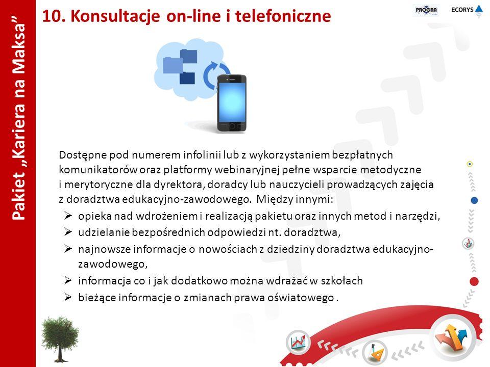 "Pakiet ""Kariera na Maksa 10. Konsultacje on-line i telefoniczne"