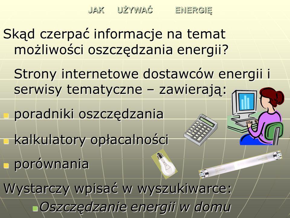 Skąd czerpać informacje na temat możliwości oszczędzania energii