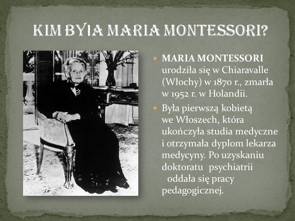 Kim była Maria Montessori