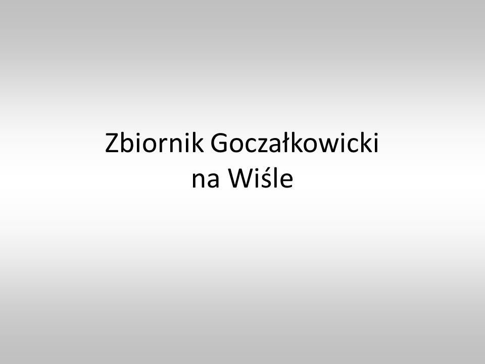 Zbiornik Goczałkowicki na Wiśle