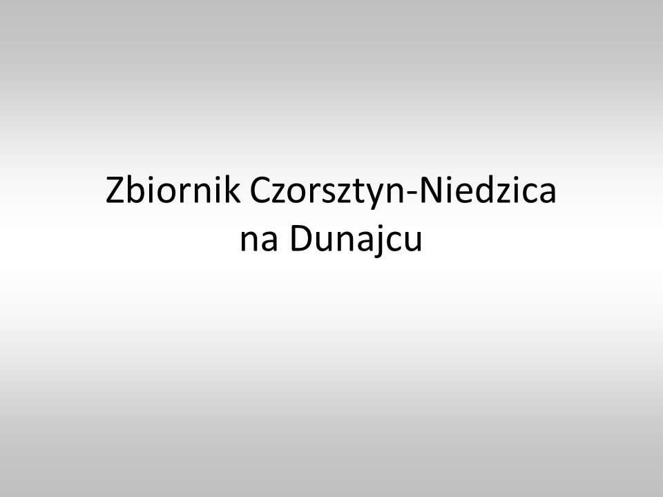 Zbiornik Czorsztyn-Niedzica na Dunajcu