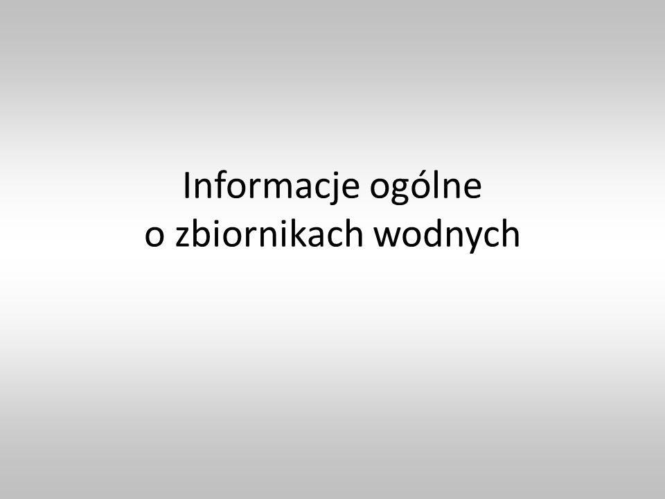 Informacje ogólne o zbiornikach wodnych