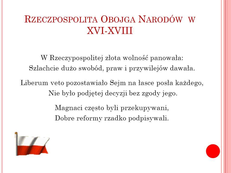 Rzeczpospolita Obojga Narodów w XVI-XVIII