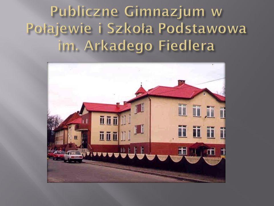 Publiczne Gimnazjum w Połajewie i Szkoła Podstawowa im