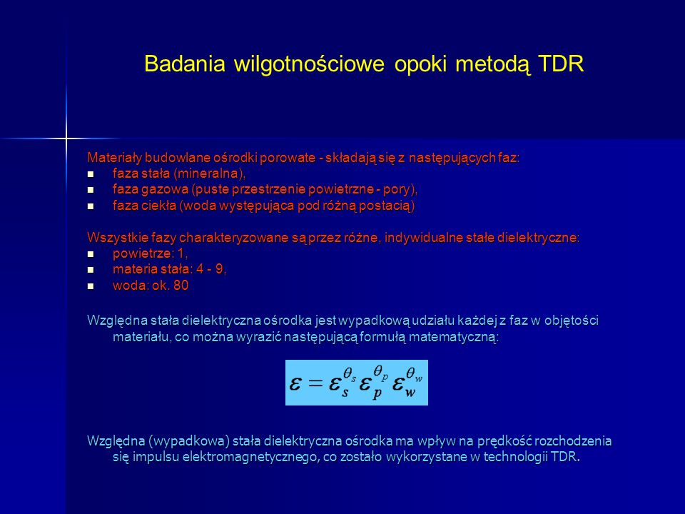 Badania wilgotnościowe opoki metodą TDR