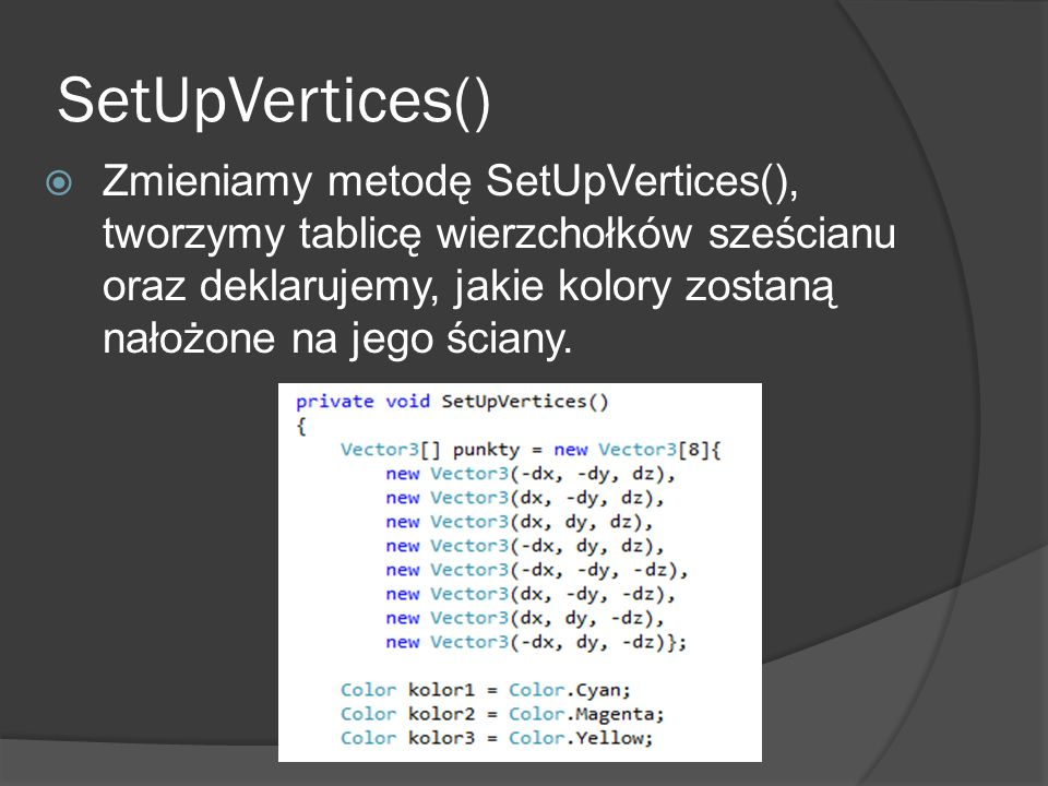 SetUpVertices()