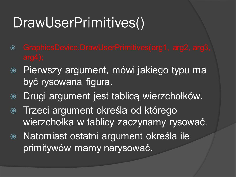 DrawUserPrimitives()