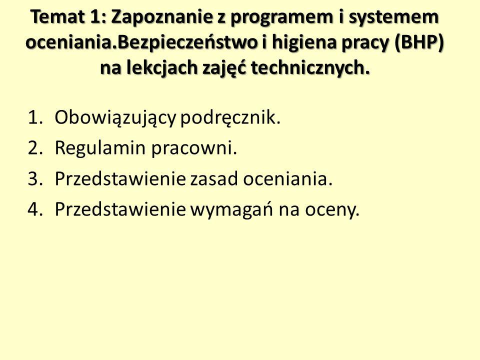 Temat 1: Zapoznanie z programem i systemem oceniania
