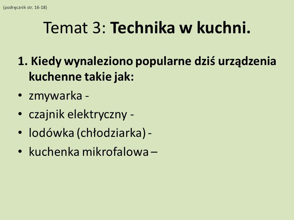 Temat 3: Technika w kuchni.