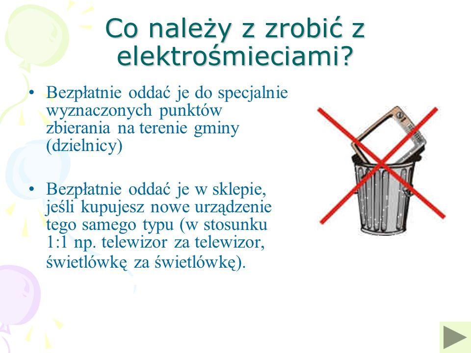 Co należy z zrobić z elektrośmieciami