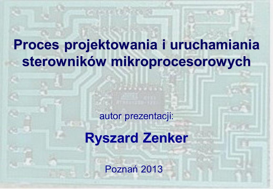 Proces projektowania i uruchamiania sterowników mikroprocesorowych