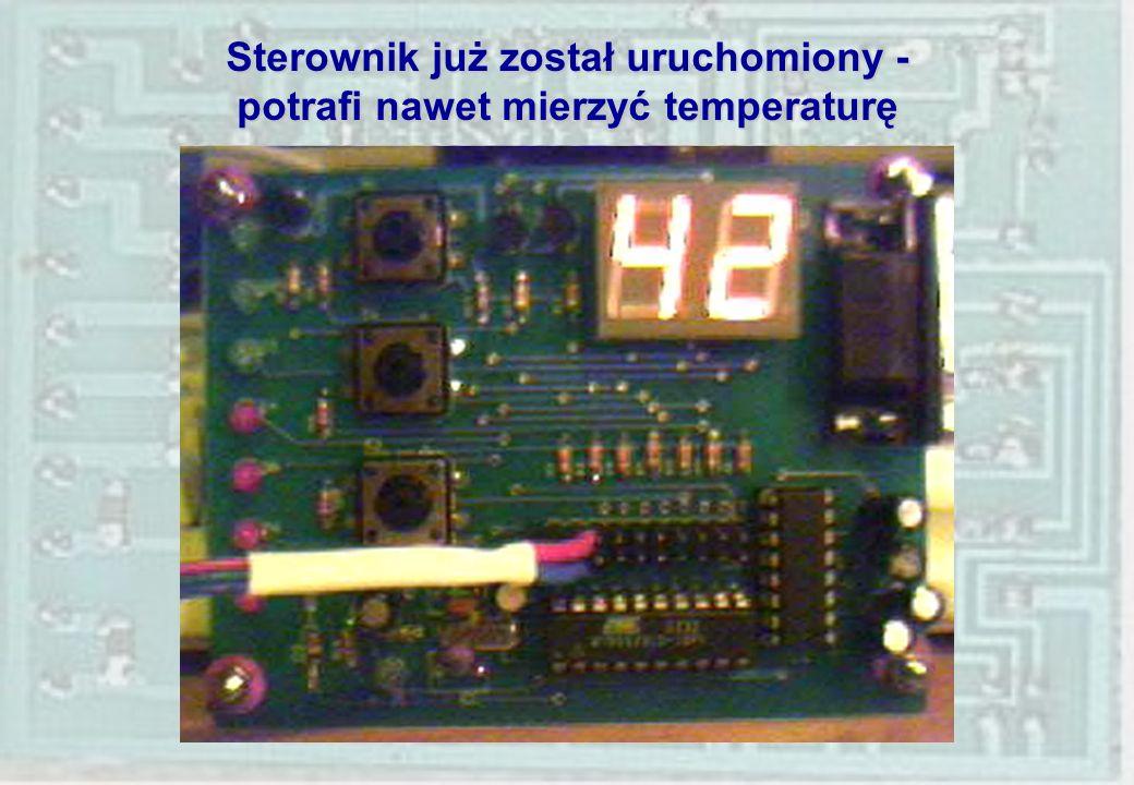Sterownik już został uruchomiony - potrafi nawet mierzyć temperaturę