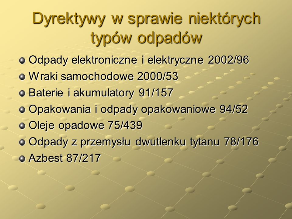 Dyrektywy w sprawie niektórych typów odpadów