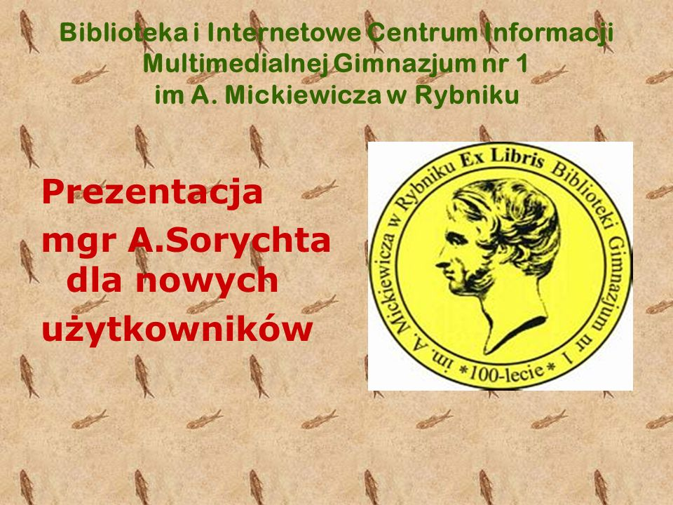 mgr A.Sorychta dla nowych użytkowników
