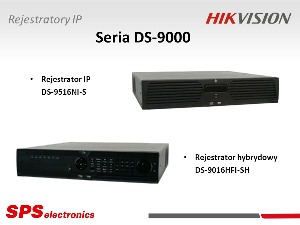 Seria DS-9000 Rejestratory IP Rejestrator IP DS-9516NI-S