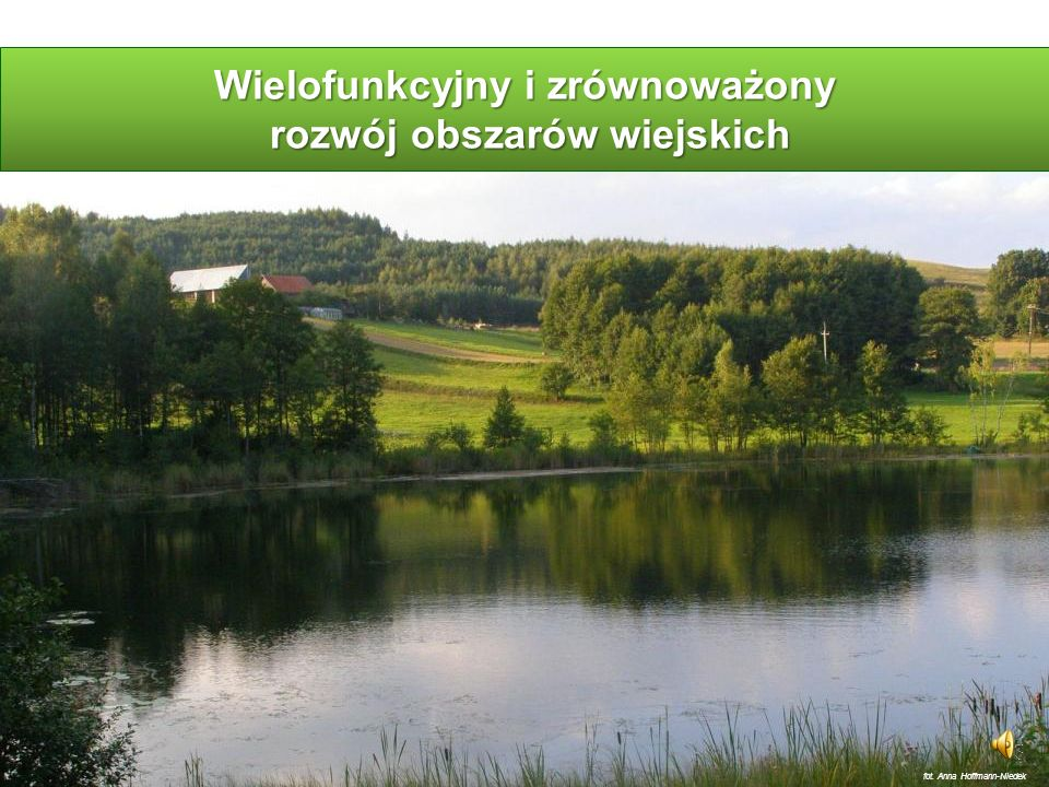 Wielofunkcyjny i zrównoważony rozwój obszarów wiejskich