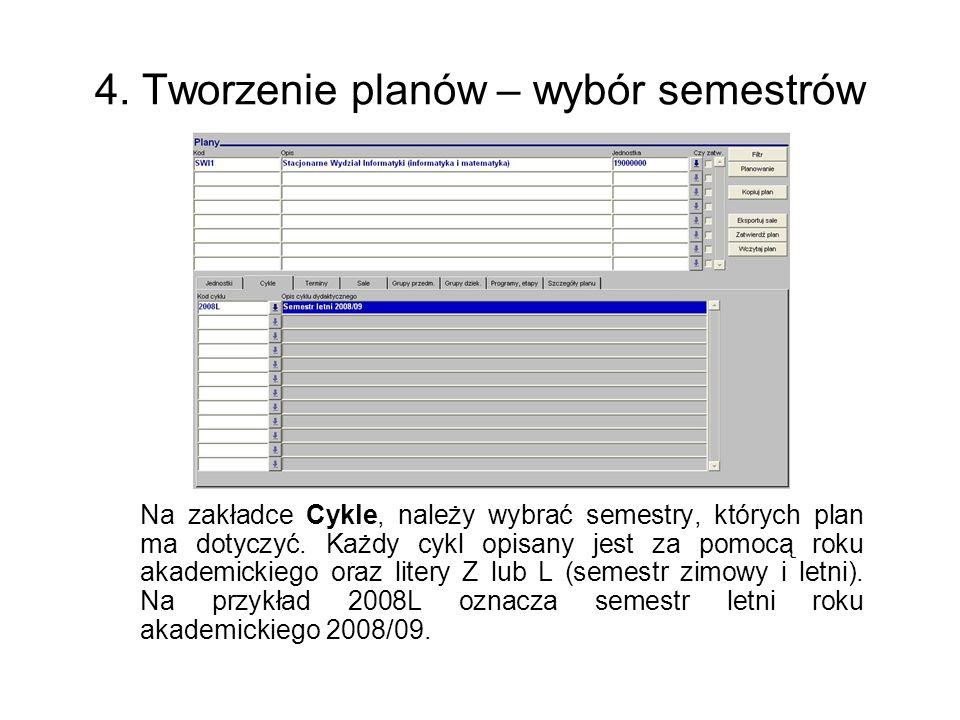 4. Tworzenie planów – wybór semestrów