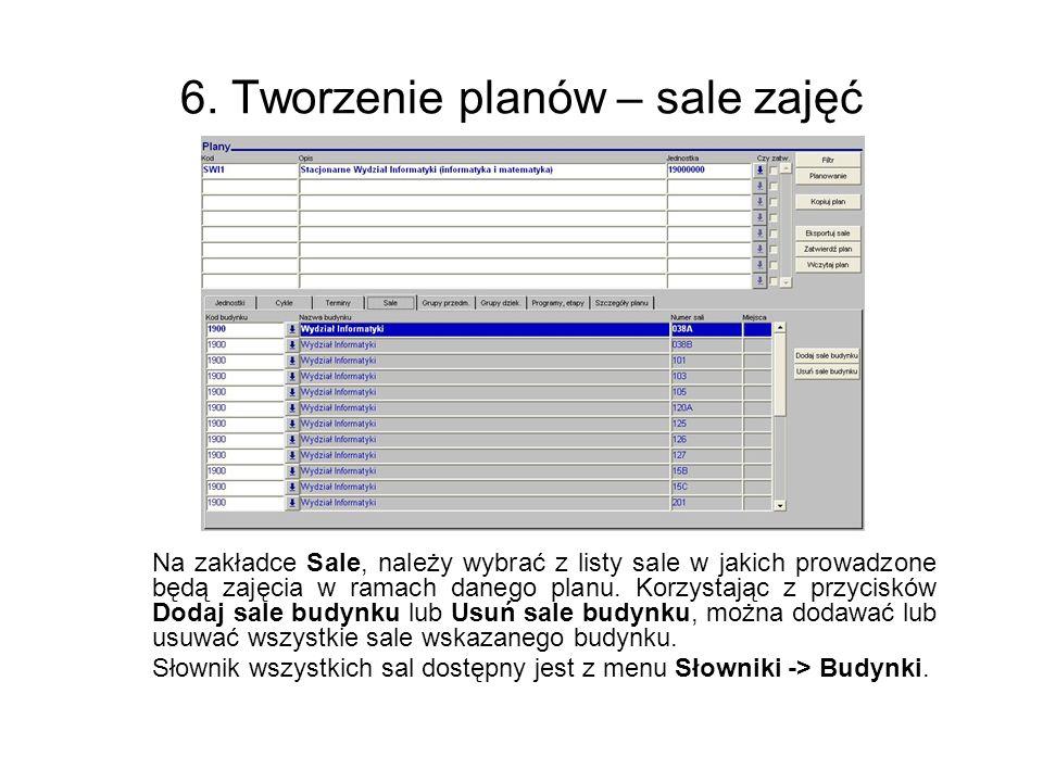 6. Tworzenie planów – sale zajęć