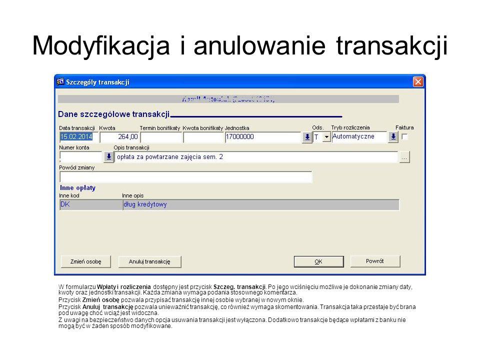 Modyfikacja i anulowanie transakcji