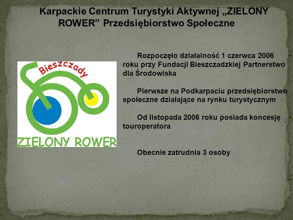 """Karpackie Centrum Turystyki Aktywnej """"ZIELONY ROWER Przedsiębiorstwo Społeczne"""