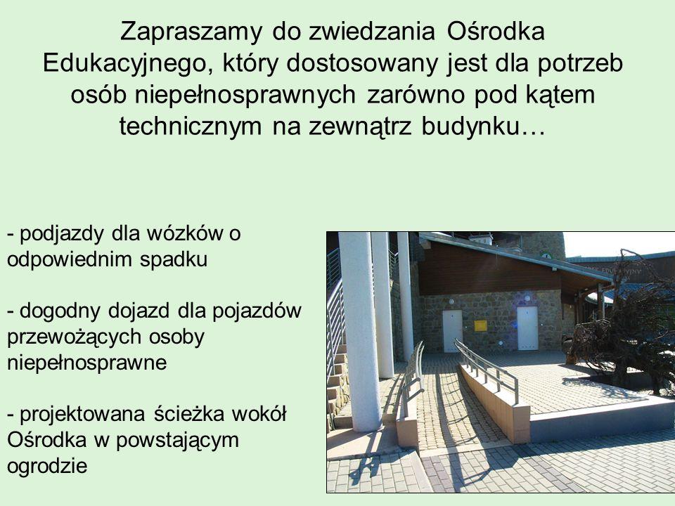 Zapraszamy do zwiedzania Ośrodka Edukacyjnego, który dostosowany jest dla potrzeb osób niepełnosprawnych zarówno pod kątem technicznym na zewnątrz budynku…