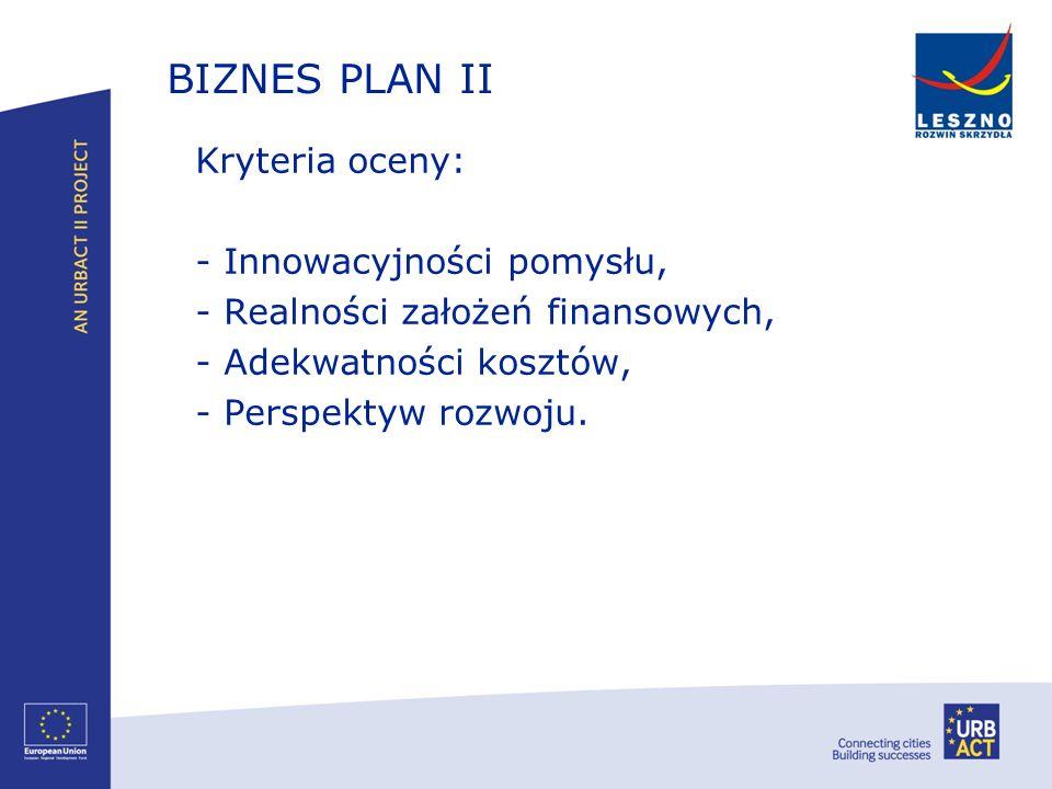 BIZNES PLAN II - Innowacyjności pomysłu,