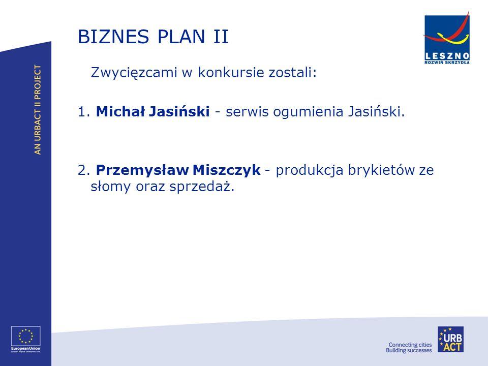 BIZNES PLAN II 1. Michał Jasiński - serwis ogumienia Jasiński.